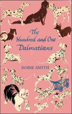Dodie Smith: The Hundred and One Dalmatians or the Great Dog Robbery